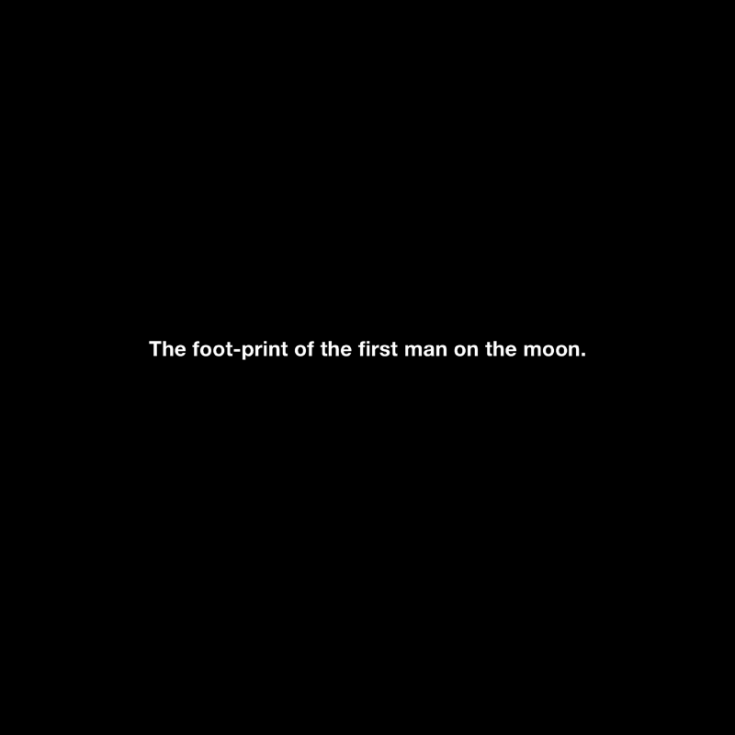 "Michael Schirner ""The footprint of the first man on the moon"""