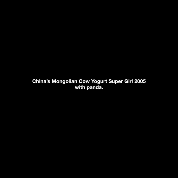 "Michael Schirner, ""China's Mongolian Cow Yogurt Super Girl 2005 with panda"""