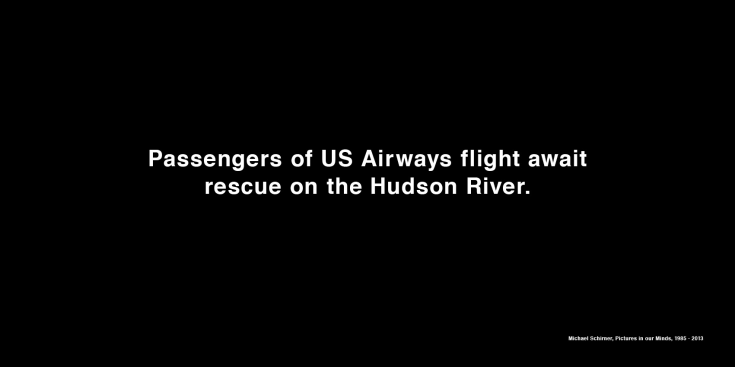 Michael Schirner, Passengers of US Airways flight await rescue on the Hudson River, Horizontal Billboard, Toronto 2013