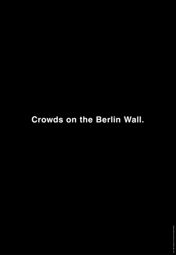 Michael Schirner, Crowds on the Berlin Wall, Vertical City Light Poster, Toronto 2013