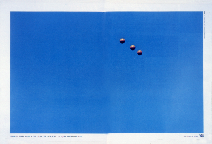 "Ruhrgas-Anzeige ""Throwing three balls in the air to get a straight line"" (John Baldessari), 1995"