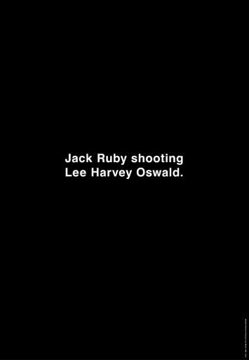 Michael Schirner, Jack Ruby shooting Lee Harvey Oswald, Vertical City Light Poster, Toronto 2013